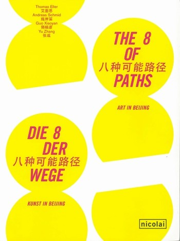 The 8 of Paths: Art in Beijing