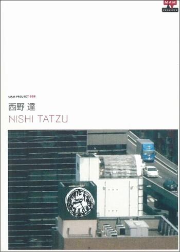 MAM Project 006: Nishi Tatzu