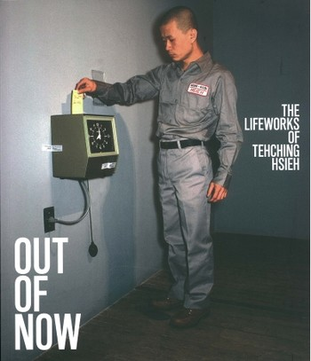 Out of Now: The Lifeworks of Tehching Hsieh (2015 Edition)