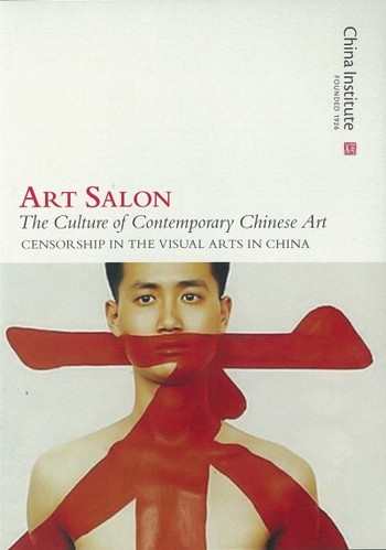 Art Salon: The Culture of Contemporary Chinese Art: Censorship in the Visual Arts in China