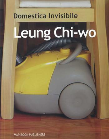 Domestica Invisibile: Leung Chi-wo