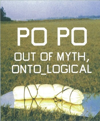 Po Po: Out of Myth, Onto_Logical