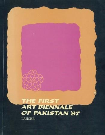 The First Art Biennale of Pakistan '87