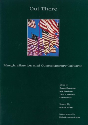 Out There: Marginalization and Contemporary Cultures