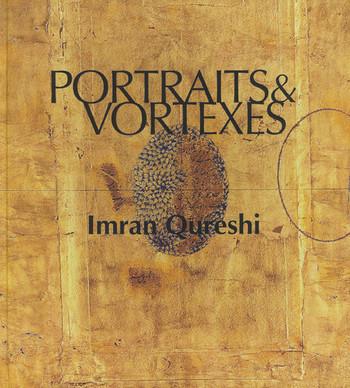 Portraits & Vortexes: Imran Qureshi
