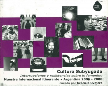Subjected Culture: Interruptions and Resistance on Femaleness
