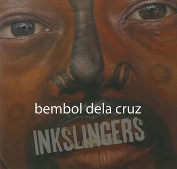 Bembol dela Cruz: Inkslingers