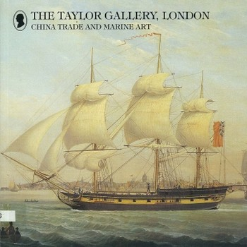 The Taylor Gallery, London - China Trade and Marine Art