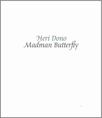 Heri Dono: Madman Butterfly
