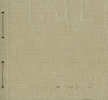 Pale Ancestors: Atul Dodiya