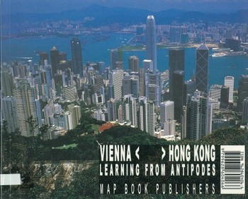Vienna< >Hong Kong: Learning From Antipodes