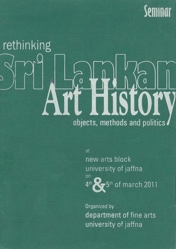 Rethinking Sri Lankan Art History: Objects, Methods, and Politics