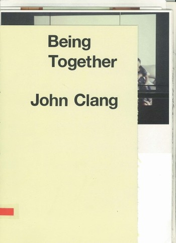 John Clang: Being Together