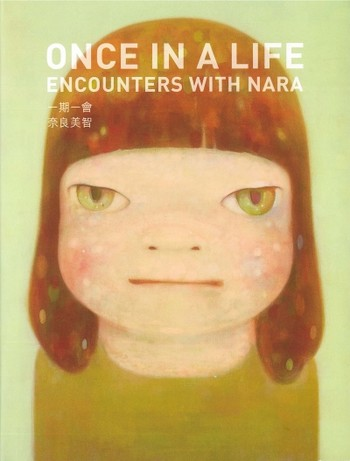 Once in A Life: Encounters with Nara