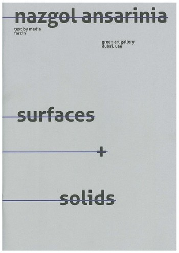 Nazgol Ansarinia: Surfaces+Solids