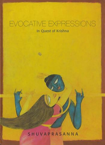 Evocative Expressions: In Quest of Krishna