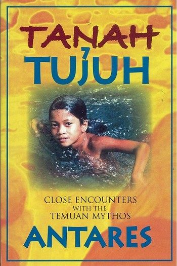 Tanah Tujuh: Close Encounters with the Temuan Mythos
