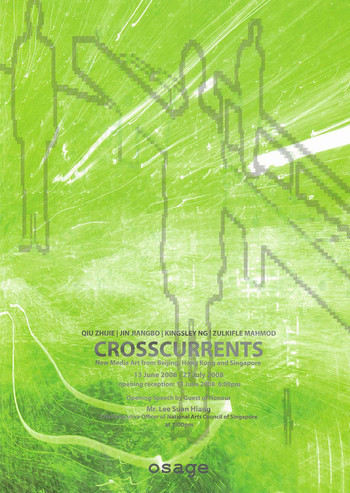 Crosscurrents: New Media Art from Beijing, Hong Kong and Singapore