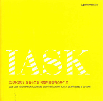 IASK: 2008-2009 International Artists Studio Program, Korea, Changdong & Goyang