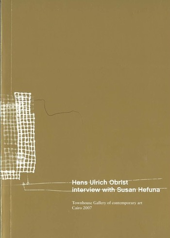 Hans Ulrich Obrist: Interview with Susan Hefuna