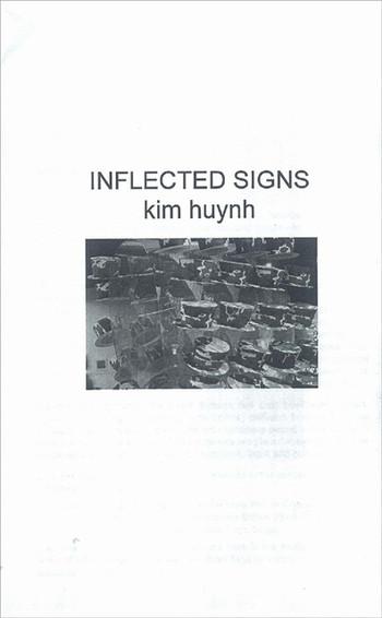 Inflected signs: Kim Huynh