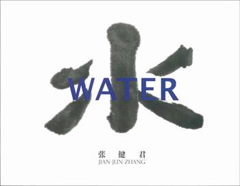Water: Jian-Jun Zhang