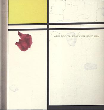 Atul Dodiya: Cracks in Mondrian