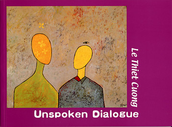 Unspoken Dialogue: Le Thiet Cuong