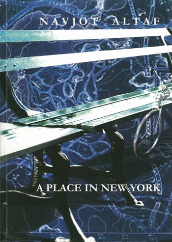 Navjot Altaf: A Place in New York