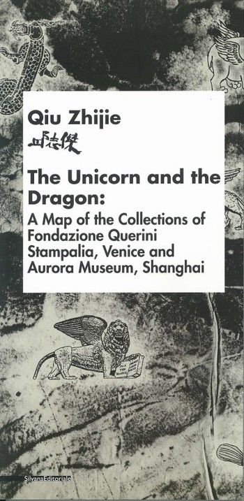 The Unicorn and the Dragon: A Map of the Collections of Fondazione Querini Stampalia, Venice and Aur