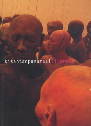 Kisahtanpanarasti Titarubi: A Solo Exhibition