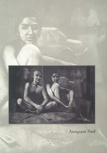 Anupam Sud: Recent Works