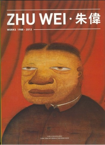 Zhu Wei: Works 1988-2012