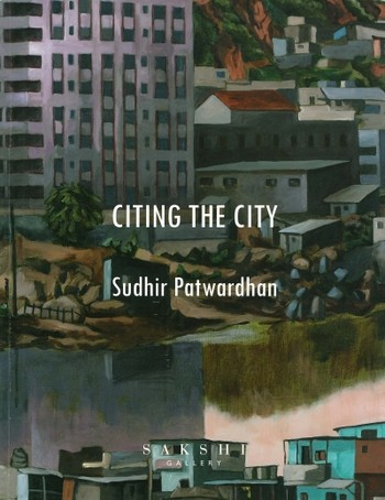 Sudhir Patwardhan: Citing the City
