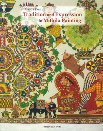 Ganga Devi: Tradition and Expression in Mithila Painting