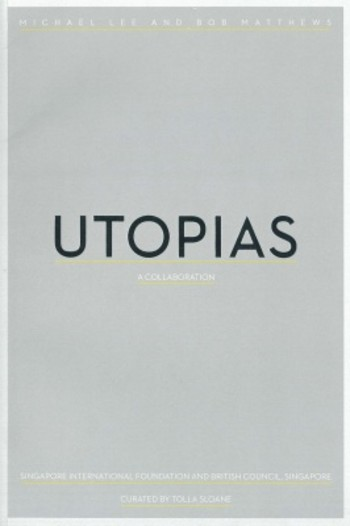 Utopias: A Collaboration