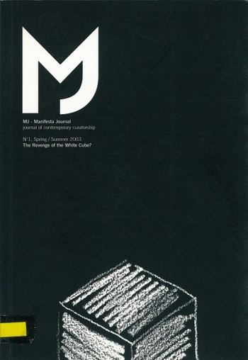 Manifesta Journal: Journal of Contemporary Curatorship (All holdings in AAA)