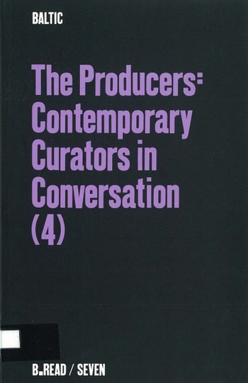 The Producers: Contemporary Curators in Conversation (4)
