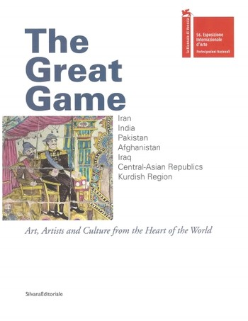 The Great Game: Art, Artists and Culture from the Heart of the World