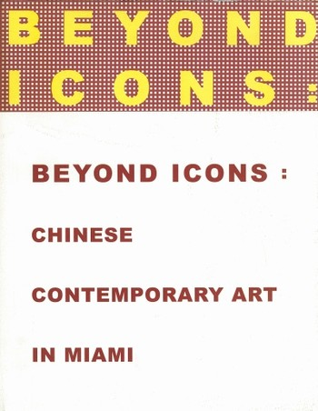 Beyond Icons: Chinese Contemporary Art in Miami