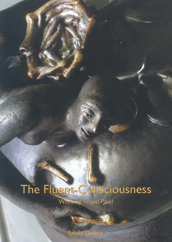 The Fluent Consciousness: Work by Trupti Patel
