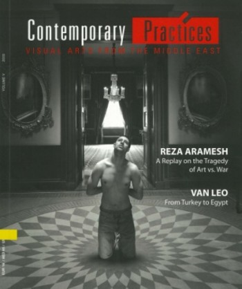 Contemporary Practices: Visual Arts from the Middle East (All holdings in AAA)