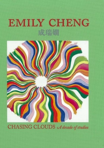 Emily Cheng: Chasing Clouds: A Decade of Studies