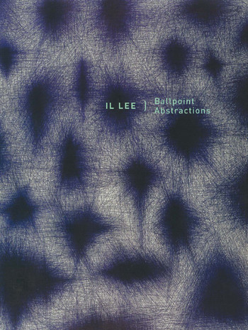 Il Lee: ballpoint abstractions