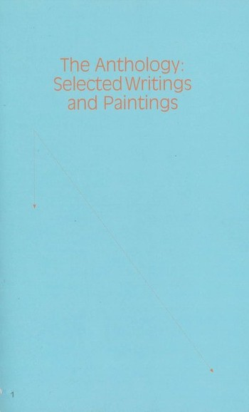 The Anthology: Selected Wrtings and Paintings