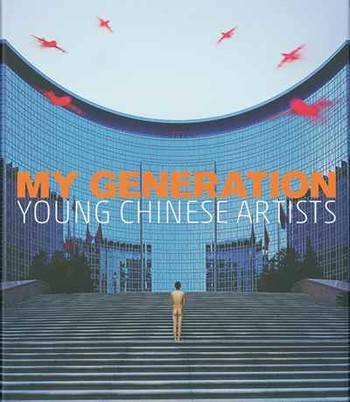 My Generation: Young Chinese Artists