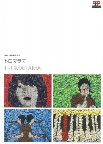 MAM Project 012: Tromarama