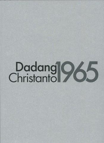 Dadang Christanto: 1965