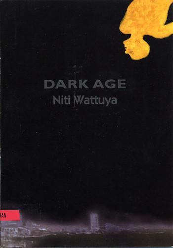 Niti Wattuya: Dark Age
