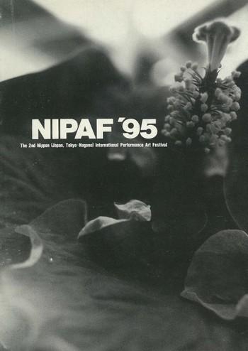 NIPAF'95: The 2nd Nippon (Japan, Tokyo-Nagano) International Performance Art Festival